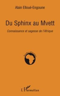 Cover Du sphinx au mvett - connaissance et sag