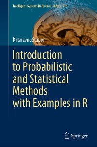 Cover Introduction to Probabilistic and Statistical Methods with Examples in R