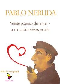 Cover Veinte poemas de amor y una canción desesperada