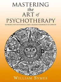 Cover Mastering the Art of Psychotherapy