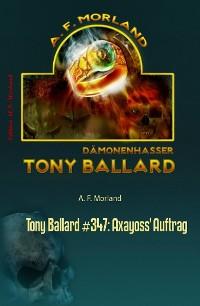 Cover Tony Ballard #347: Axayoss' Auftrag