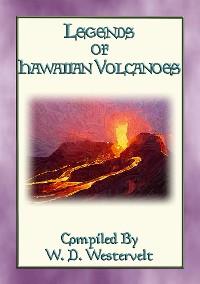 Cover LEGENDS OF HAWAIIAN VOLCANOES - 20 Legends about Hawaii's Volcanoes