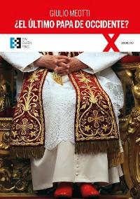 Cover ¿El último Papa de Occidente?