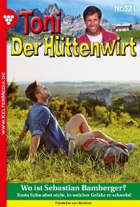 Cover Toni der Hüttenwirt (ab 301) 321 – Heimatroman