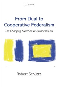 Cover From Dual to Cooperative Federalism