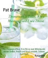 Cover Zitronensaftkur. Detox. A wie Ahornsirup und Z wie Zitrone
