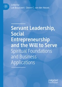 Cover Servant Leadership, Social Entrepreneurship and the Will to Serve