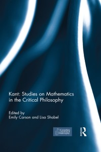 Cover Kant: Studies on Mathematics in the Critical Philosophy