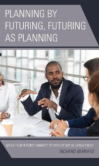 Cover Planning by Futuring, Futuring as Planning