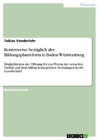 Cover Kontroverse bezüglich der Bildungsplanreform in Baden-Württemberg