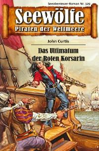 Cover Seewölfe - Piraten der Weltmeere 329