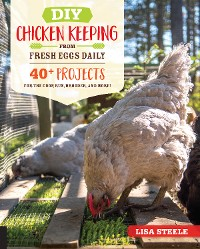 Cover DIY Chicken Keeping from Fresh Eggs Daily