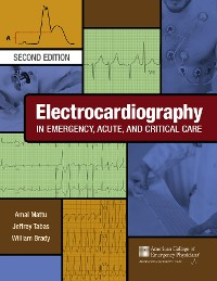 Cover Electrocardiography in Emergency, Acute, and Critical Care, 2nd Edition