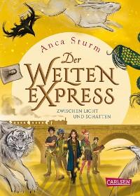 Cover Zwischen Licht und Schatten (Der Welten-Express 2)