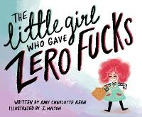 Cover The Little Girl Who Gave Zero Fucks