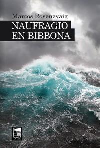Cover Naufragio en Bibbona