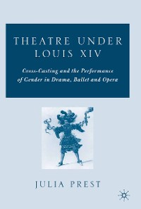 Cover Theatre Under Louis XIV