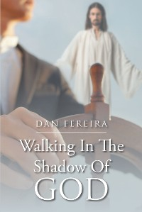 Cover Walking in the Shadow of God