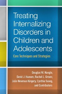 Cover Treating Internalizing Disorders in Children and Adolescents