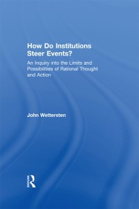 Cover How Do Institutions Steer Events?