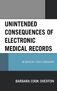 Cover Unintended Consequences of Electronic Medical Records
