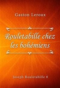 Cover Rouletabille chez les bohémiens