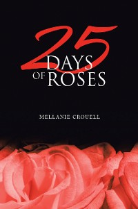 Cover 25 Days of  Roses