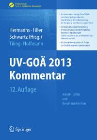Cover UV-GOÄ 2013 Kommentar - Arbeitsunfälle und Berufskrankheiten