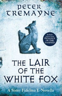Cover Lair of the White Fox (A Sister Fidelma e-novella)