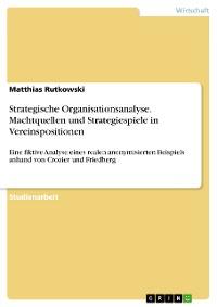 Cover Strategische Organisationsanalyse. Machtquellen und Strategiespiele in Vereinspositionen