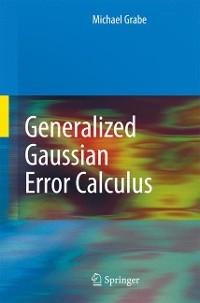 Cover Generalized Gaussian Error Calculus
