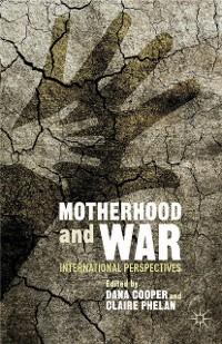Cover Motherhood and War