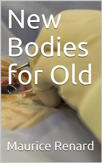 Cover New Bodies for Old