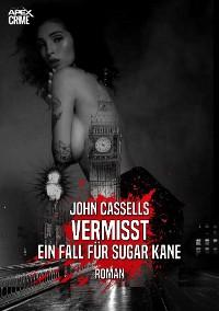 Cover VERMISST - EIN FALL FÜR SUGAR KANE