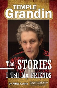 Cover Temple Grandin: The Stories I Tell My Friends