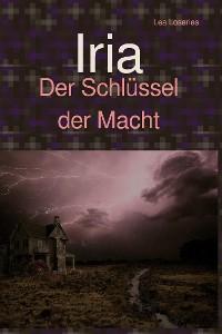 Cover Iria - Der Schlüssel der Macht