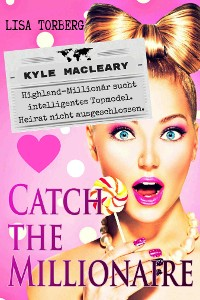Cover Catch the Millionaire - Kyle MacLeary