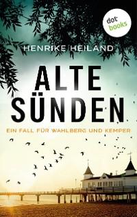 Cover Alte Sünden: Der dritte Fall für Kemper & Wahlberg