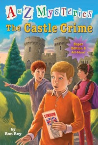 Cover to Z Mysteries Super Edition #6: The Castle Crime