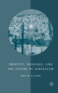 Cover Identity, Ideology and the Future of Jerusalem