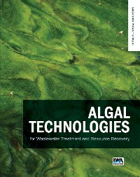 Cover Algal Technologies for Wastewater Treatment and Resource Recovery