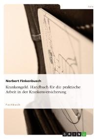 Cover Krankengeld. Handbuch für die praktische Arbeit in der Krankenversicherung