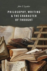 Cover Philosophy, Writing, and the Character of Thought