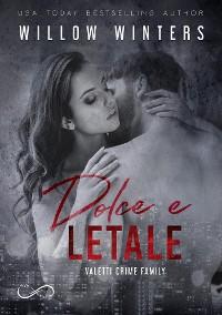 Cover Dolce e letale - Valetti Crime Family Vol. 3