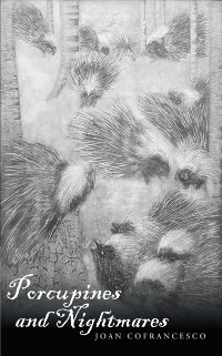 Cover Porcupines and Nightmares