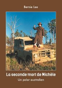 Cover La seconde mort de Michèle