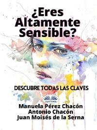 Cover ¿Eres Altamente Sensible?: Descubre Todas Las Claves