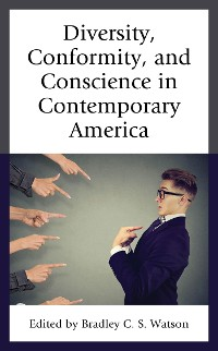Cover Diversity, Conformity, and Conscience in Contemporary America