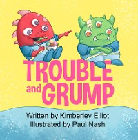 Cover Trouble and Grump