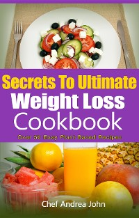 Cover Secrets to Ultimate Weight Loss Cookbook